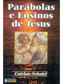 Libro Parábolas y enseñanzas de Jesús de Cairbar Schutel