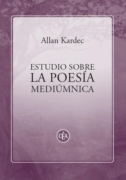 Estudio sobre la poesía mediúmnica - Allan Kardec