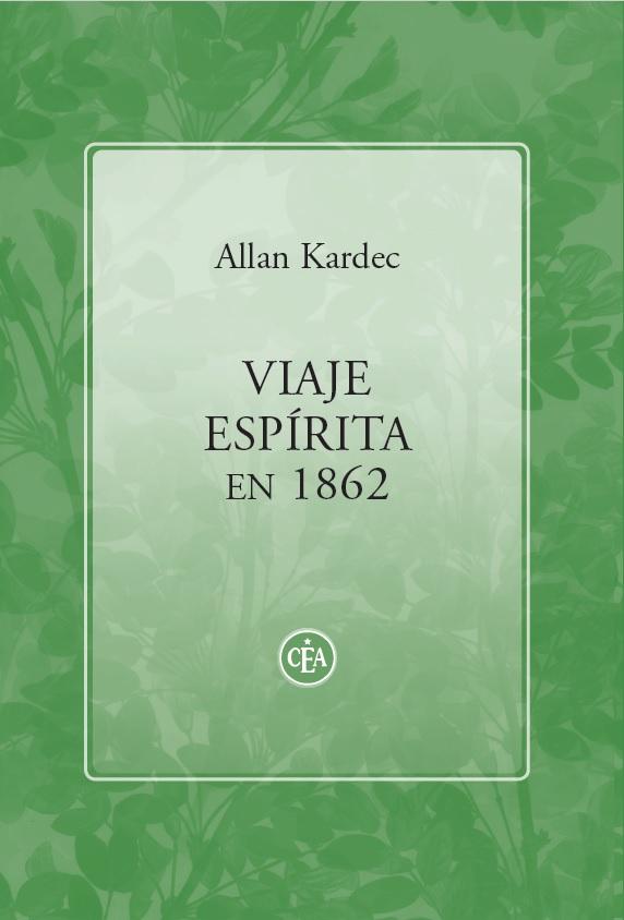 Allan Kardec - Viaje Espírita en 1862