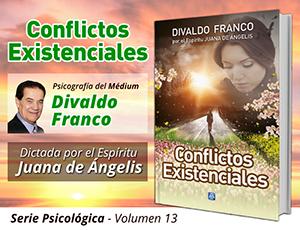 Conflictos Existenciales - Divaldo Franco