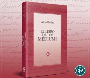 El libro de los Médiums - Allan Kardec