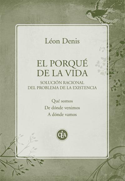 León Denis - El porqué de la vida