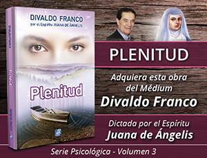 Plenitud - Divaldo Franco
