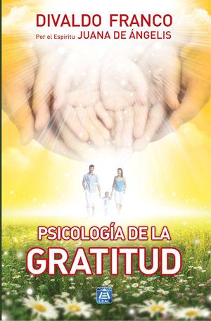 Divaldo Franco - Psicología de la Gratitud